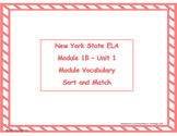 4th Grade NYS ELA Module 1B - Module Vocabulary Sort and Match