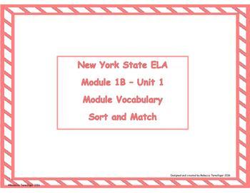 4th Grade NYS ELA Module 1B - Module Vocabulary Sort and Match