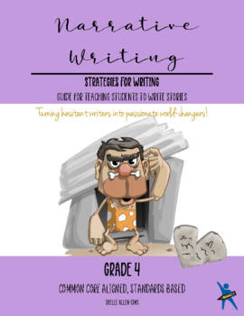 Narrative Writing 4th Grade Common Core  Writing Lady Shelle Allen