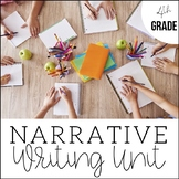 4th Grade Narrative Writing - Unit 2 - 6 Weeks of CCSS Aligned Lesson Plans