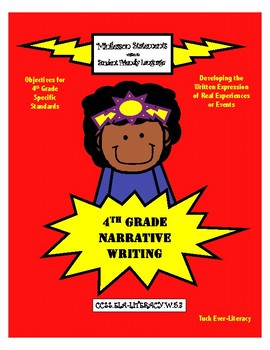 4th Grade Narrative Writing Unit of Study