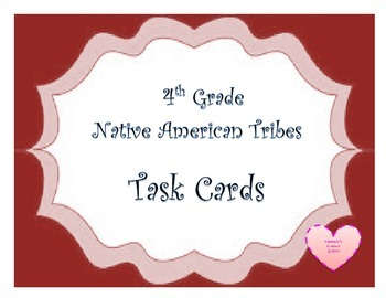 Native American Tribes Task Cards 4th Grade