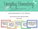 4th Grade Next Gen. Sci. Standards (NGSS) - I Can Statement Posters - EDITABLE
