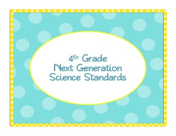 """4th Grade Next Generation Science """"I Can"""" Statements"""