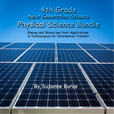 4th Grade Next Generation Science Physical Science Bundle