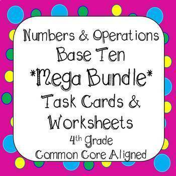 4th Grade Numbers and Operations Base Ten Task Cards & Worksheets Bundle