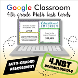 ⭐ GOOGLE CLASSROOM ⭐ 4th Grade Number & Operations in Base Ten Task Cards BUNDLE