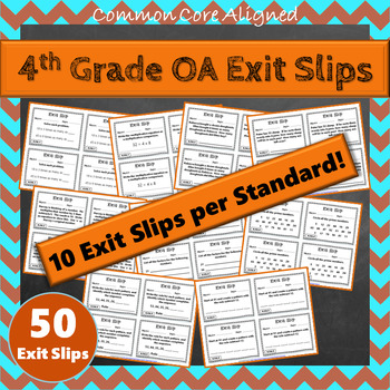 4th Grade OA Exit Slips: Operations & Algebraic Thinking Exit Tickets 4th Grade