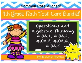 4th Grade Operations and Algebraic Thinking Task Card Bundle in Spanish!
