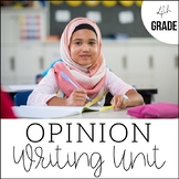 4th Grade Opinion Writing | Unit 3 | 6 Weeks of CCSS Align
