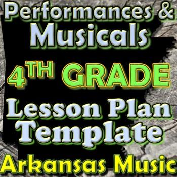 4th Grade Performance/Musical Unit Lesson Plan Template Arkansas Music