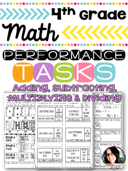 4th Grade Performance Tasks 4.NBT.4, 4.NBT.5, 4.NBT.6 Math Printables