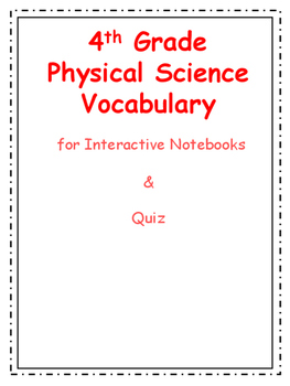 4th Grade Physical Science Vocabulary with Quizzes