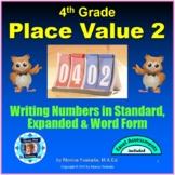 4th Grade Place Value 2 - Word, Standard & Expanded Forms