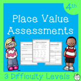 4th Grade Place Value Assessments ~ Differentiated ~ 3 Levels