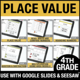4th Grade Place Value - Google Classroom Math Bundle Dista