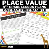 4th Grade Place Value Lesson Plans FREEBIE {4.NBT.1}