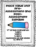 4th Grade Place Value Pre/Post Assessment EDITABLE