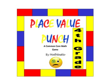 4th Grade Place Value Punch Game for Common Core