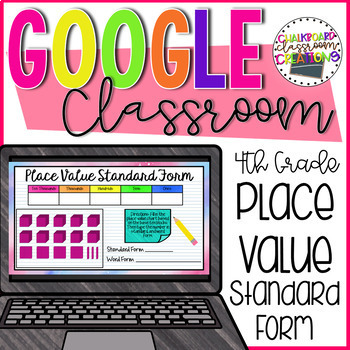 4th Grade Place Value Standard Form for Google Classroom 4.NBT.A.2