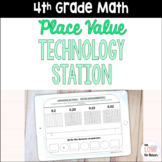 4th Grade Digital Place Value Activities for Technology Station