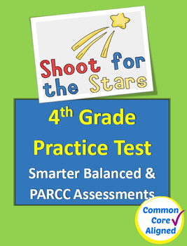 4th Grade Practice Test for Smarter Balanced and PARCC Assessments