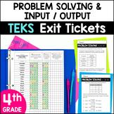 4th Grade Problem Solving & Input-Output Tables TEKS Exit Slips