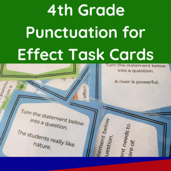 4th grade punctuation for effect task cards by the truthful tutor. Black Bedroom Furniture Sets. Home Design Ideas
