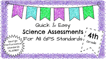 4th Grade Quick and Easy Science Assessments
