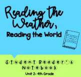 4th Grade Reader's Notebook: Reading the Weather, Reading the World