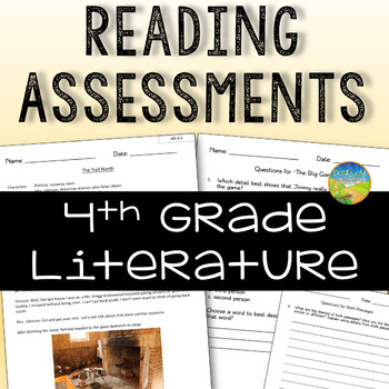 4th Grade Reading Comprehension Assessments for Literature