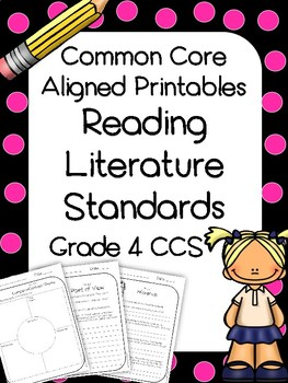 4th Grade Reading Literature Printables and Assessments (CCS Aligned)
