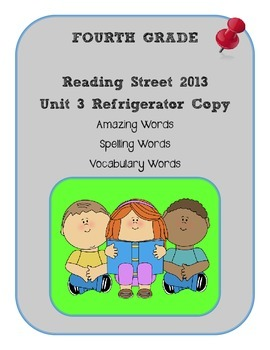 4th Grade Reading Street 2013 Unit 3 Refrigerator Copy