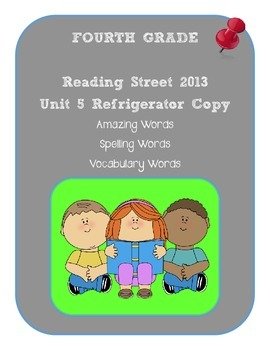 4th Grade Reading Street 2013 Unit 5 Refrigerator Copy