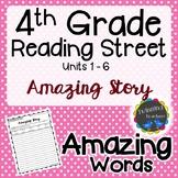 4th Grade Reading Street Amazing Words - Writing Activity UNITS 1-6