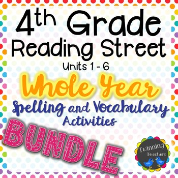 4th Grade Reading Street BUNDLE
