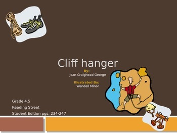 4th Grade Reading Street: Cliff Hanger PPT