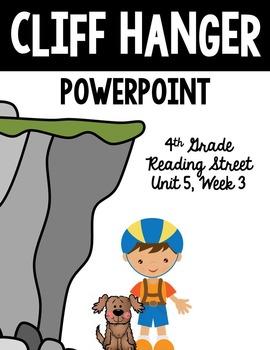 "4th Grade Reading Street ""Cliff Hanger"" PowerPoint Presentation"