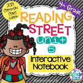 4th Grade Reading Street Interactive Notebook Unit 5: Common Core