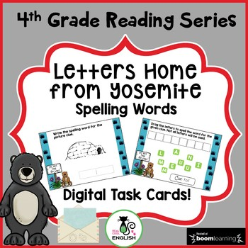 4th Grade Reading Street Letters Home From Yosemite Spelling Boom Cards