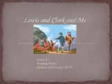 4th Grade Reading Street:  Lewis and Clark and Me