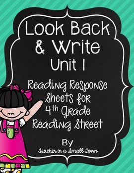 4th Grade Reading Street Look Back & Writes for Unit 1