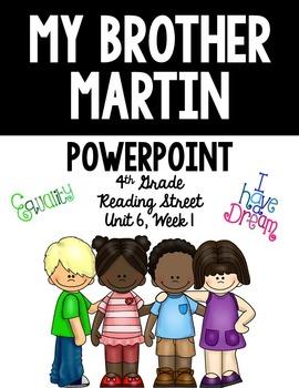 "4th Grade Reading Street ""My Brother Martin"" PowerPoint Presentation"