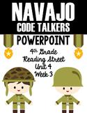"4th Grade Reading Street ""Navajo Code Talkers"" PowerPoint Presentation"