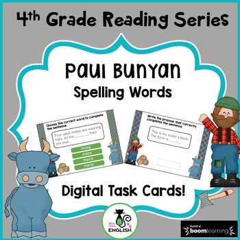 4th Grade Reading Street - Paul Bunyan - Boom Cards
