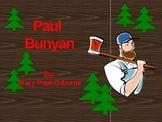 4th Grade Reading Street:  Paul Bunyan PPT
