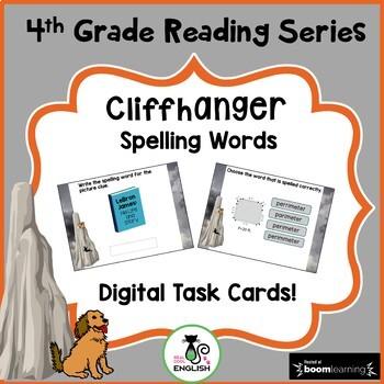 4th Grade Reading Street Spelling - Cliffhanger - Boom Cards