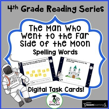 4th Grade Reading Street Spelling -  Far Side of the Moon - Boom Cards