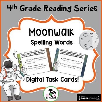 4th Grade Reading Street Spelling - Moonwalk - Boom Cards