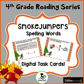 4th Grade Reading Street Spelling - Smokejumpers - Boom Cards